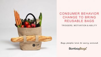 Consumer Behavior change to form new habit of bringing reusable bags
